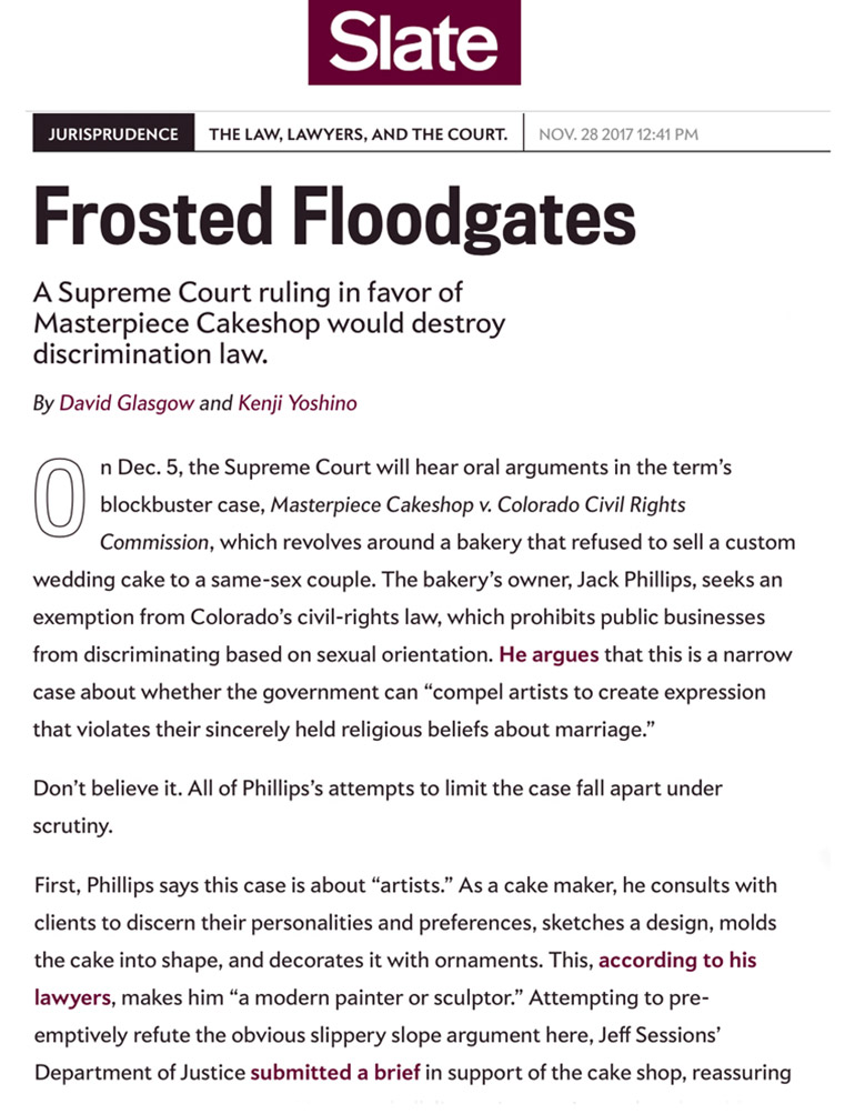 Frosted Floodgates: A Supreme Court ruling in favor of Masterpiece Cakeshop would destroy discrimination Law