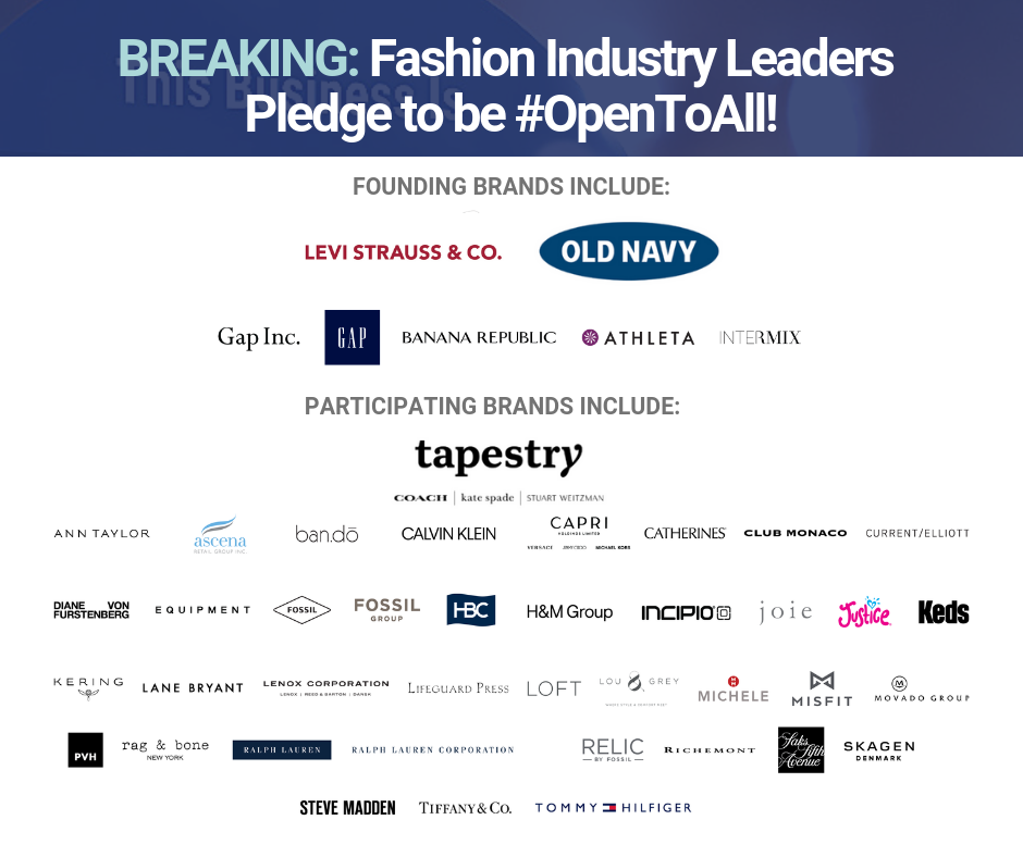 Thank you to the 50+ fashion industry brands for leading the way and pledging to be @OpenToAllOfUs! From founding #OpentoAll brands @LeviStraussCo, @GapInc and @OldNavy to new brands including @KateSpadeNY, @Coach and @StuartWeitzman, the fashion industry is sending a strong message of inclusion and equality. #BetterTogether