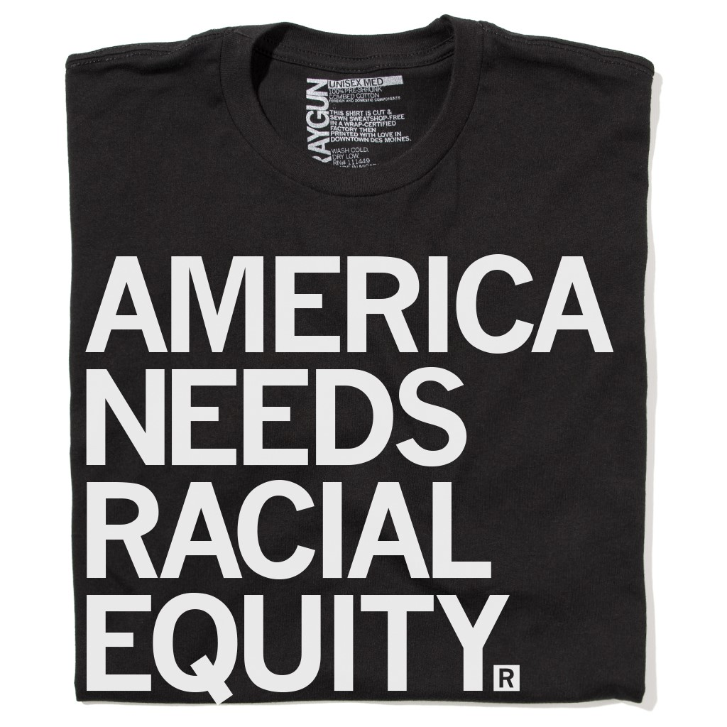 America Needs Racial Equity Tshirt image